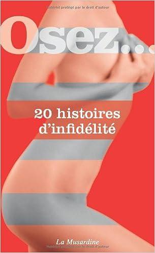 Collectif – Osez 20 histoires d'infidelite