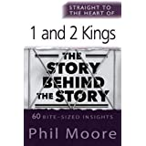 Straight to the Heart of 1 and 2 Kings (The Straight to the Heart Series)