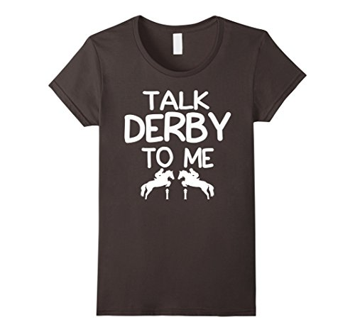 Women's Talk DERBY to me Derby Horse & Jockey Funny T-Shirt XL Asphalt