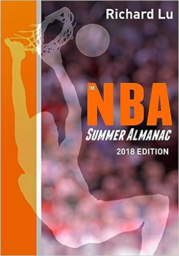 Richard Lu's book on Amazon: The NBA Summer Almanac, 2018 Edition on Paperback via Amazon (Cover 1)