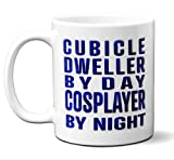 Funny Cosplay Gift Coffee Mug, Cup. Cubicle Dweller By Day Cosplayer By Night. Women Men Him Her Birthday Christmas Cosplayer, Anime Sakamaki Overwatch Erza Costumes Uraraka Toga Mei Lovers Fans.
