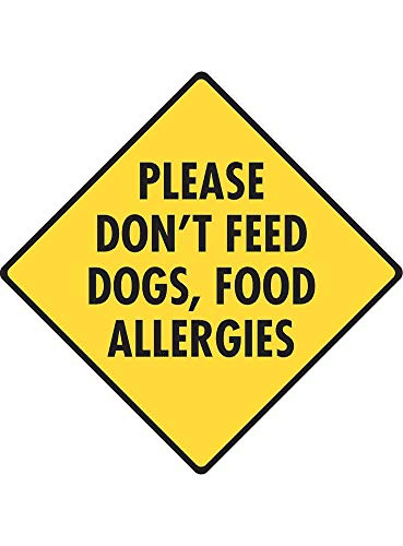 Tin Feed Store Sign (Susie85Electra Please Dont Feed Dogs Food Allergies Aluminum Dog Sign)