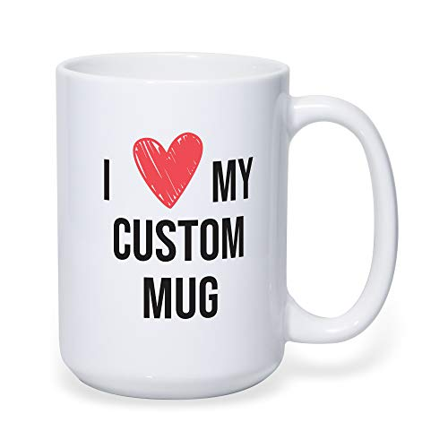 15oz Custom Photo Mug – Upload Your Own Photos/Text