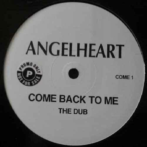 Come Back To Me - Angelheart 12