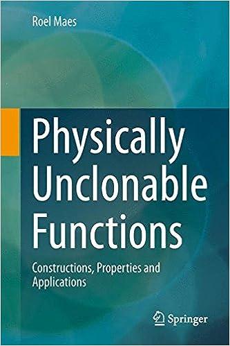 Téléchargement gratuit du livre réel en pdf Physically Unclonable Functions: Constructions, Properties and Applications (French Edition) PDF