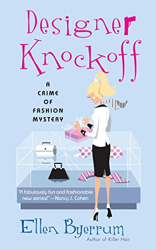 Designer Knockoff: A Crime of Fashion (Crime of Fashion Mystery)