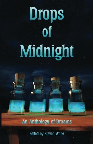 Drops of Midnight: An Anthology of Dreams