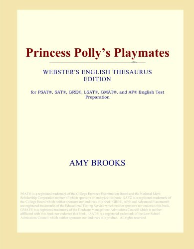 Princess Polly's Playmates (Webster's English Thesaurus Edition) pdf