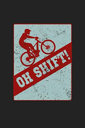 Oh Shift!: 120 Blank Lined Page Softcover Notes Journal | College Ruled Composition Notebook | 6x9 Blank Line (Best Race Wheels For Triathlon)