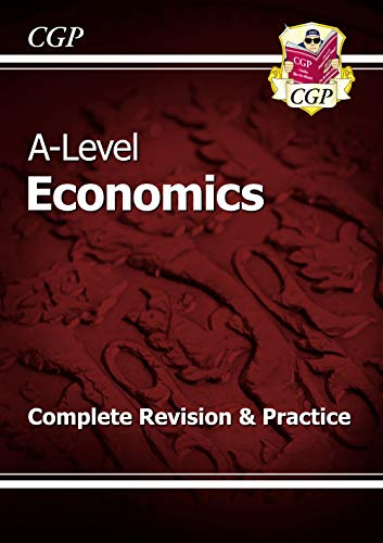 A-Level economics : complete revision & practice