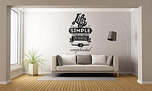 Wall Vinyl Decal Home Decor - Art Sticker Life is Simple But We Insist On Making It Complicated Quote Bedroom Living - Home Room Removable Mural HDS13867