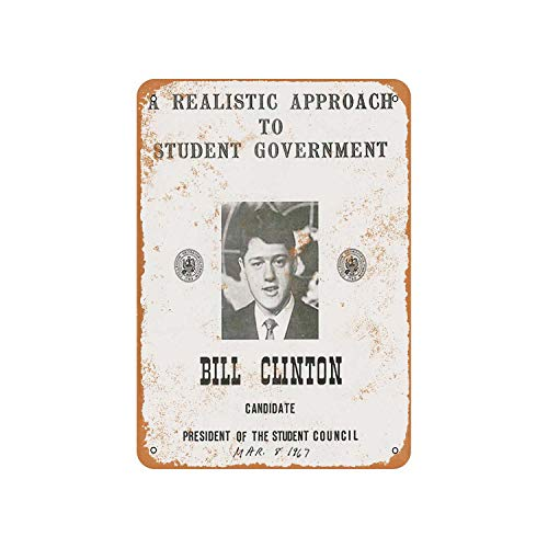 Fhdang Decor Vintage Pattern 1967 Bill Clinton for Student Council President Georgetown Vintage Look Aluminum Sign Metal Sign,6x9 Inches