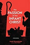The Passion of the Infant Christ: Critical Edition