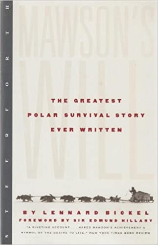 Mawson's Will (a Polar Survival Story by Lennard Bickel)