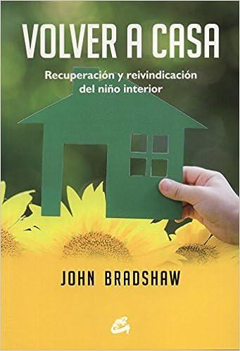Volver A Casa por John Bradshaw epub
