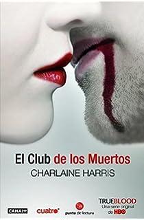 El Club De Los Muertos Sookie Stackhouse Spanish Edition