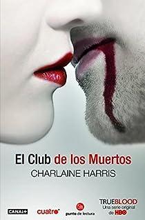 El Club De Los Muertos par Harris