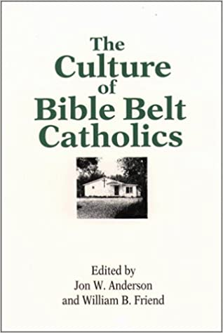 Book The Culture of Bible Belt Catholics
