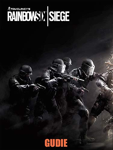 Amazon com: Tom Clancy's Rainbow Six Siege Guide eBook: Tom