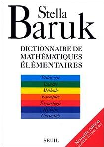 Dictionnaire des mathématiques élémentaires par Baruk