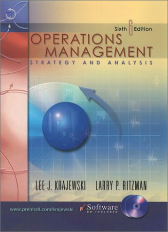 Operations Management: Strategy and Analysis (6th Edition)