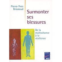 SURMONTER SES BLESSURES