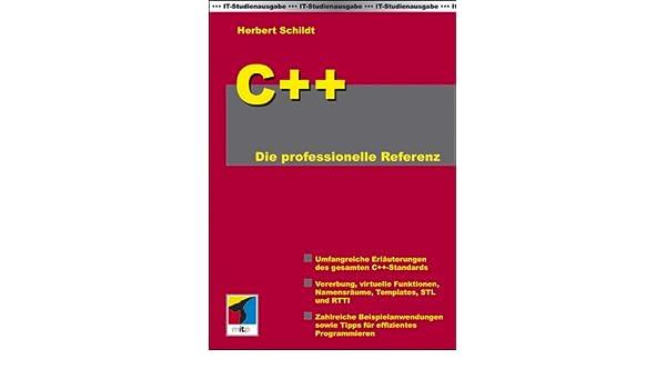 C++ Die professionelle Referenz: Herbert Schildt: 9783826613678 ...
