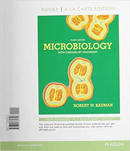 Microbiology with Diseases by Taxonomy, Books a la Carte Edition and Modified MasteringMicrobiology with Pearson eText -- ValuePack Access Card -- for ... Diseases by Taxonomy Package (4th Edition) by Robert W. Bauman Ph.D. (2013-07-24) RTF