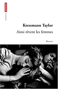 vignette de 'Ainsi rêvent les femmes (Kathrine Kressmann Taylor)'