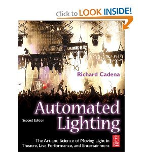 Automated Lighting 2nd Second edition byCadena