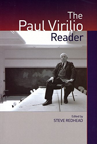 The Paul Virilio Reader (European Perspectives: A Series in Social Thought and Cultural Criticism)