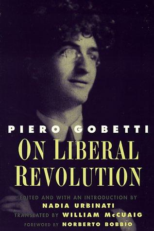 On Liberal Revolution (Italian Literature and Thought) pdf epub