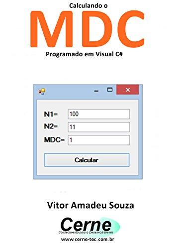 eBook Calculando o MDC Programado em Visual C#
