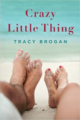Image result for Crazy Little Thing by Tracy Brogan