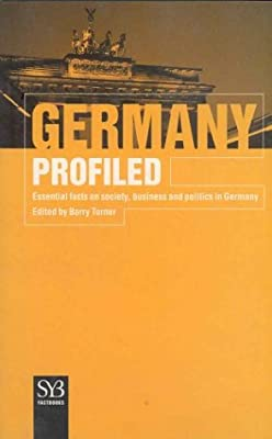Germany Profiled: Essential Facts on Society, Business, and Politics