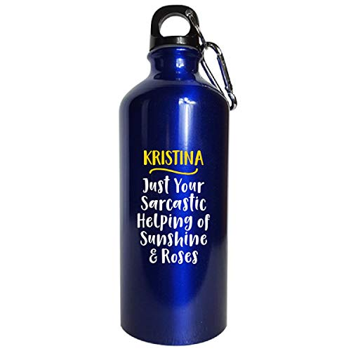 Sierra Goods Kristina Sarcastic Helping of Sunshine and Roses Funny Gift - Water Bottle Metallic Blue