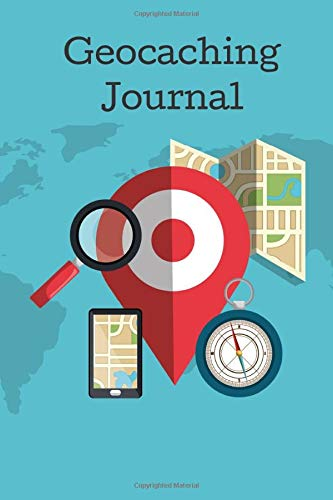 Geocaching Journal: Geocaching notebook for children and adultes⎪Journal with practical sheets to be completed ⎪ Each card has several headings to ... treasure hunt⎪Format 6x9 inches⎪Glossy cover Paperback – March 19, 2020