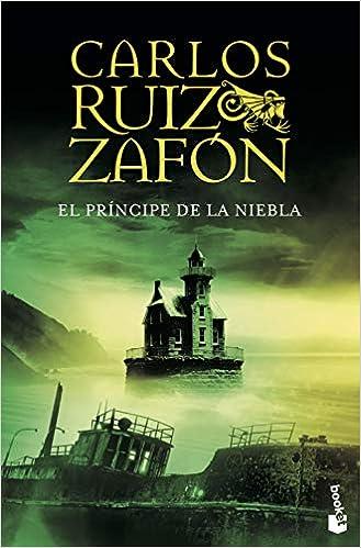 El Príncipe De La Niebla Biblioteca Carlos Ruiz Zafón Spanish Edition Ruiz Zafón Carlos 9788408072805 Books