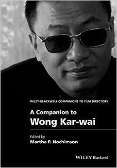Descargar Libros Gratis Español A Companion To Wong Kar-wai Epub