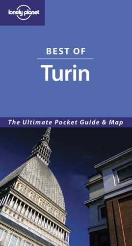 Lonely Planet Best Of Turin (Lonely Planet Best of Series)