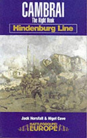Cambrai: The Right Hook: Hindenburg Line (Battleground Europe) pdf epub