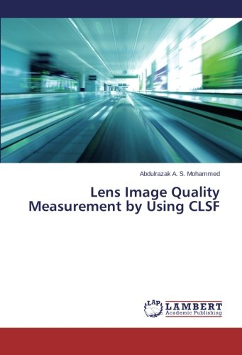 Read Online Lens Image Quality Measurement by Using CLSF PDF