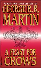 Read Online A Feast for Crows 1st (first) edition Text Only PDF