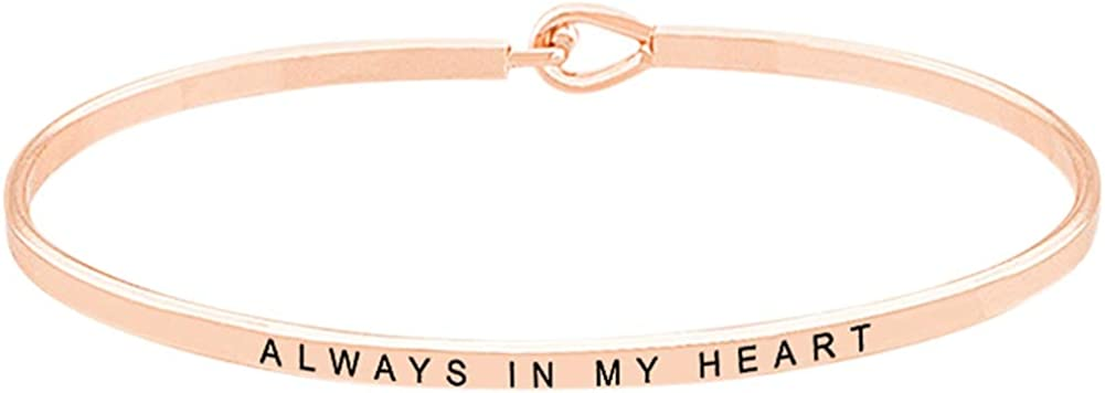 Always in My Heart Sentimental Quote Thin Brass Band Bangle Hook Mantra Bracelet Sympathy Thinking of You Jewelry Gifts Condolence Rose Gold Tone Remembrance