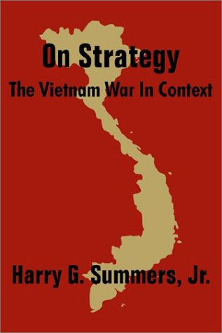 Read Online On Strategy: The Vietnam War in Context PDF ePub ebook