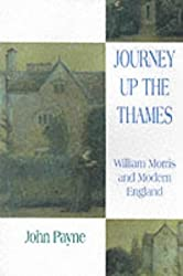 Journey Up the Thames:William Morris and Modern England