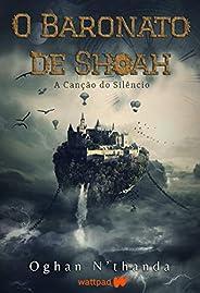 O Baronato de Shoah: A Canção do Silêncio