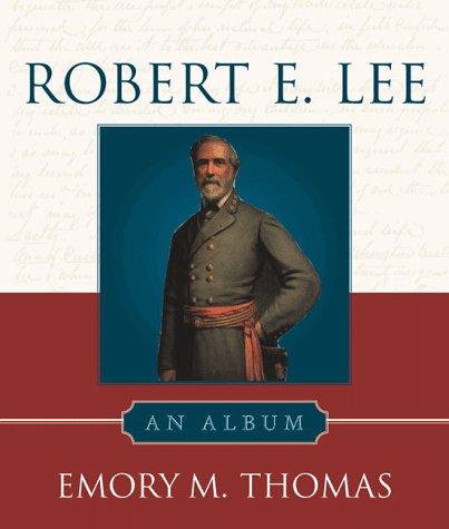 Robert E. Lee: An Album pdf epub