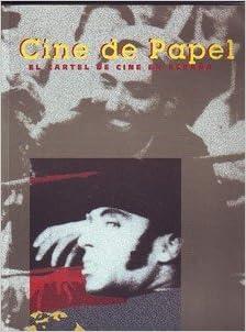 CINE DE PAPEL. El cartel de cine en España: Amazon.es: VV.AA ...