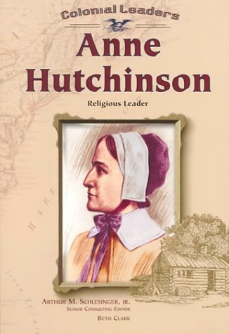 Download Anne Hutchinson: Religious Leader (Colonial Leaders) ebook